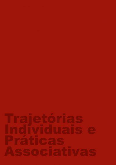 Trajetórias Individuais e Práticas Associativas
